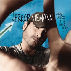Jerrod Niemann Album: Judge Jerrod & The Hung Jury