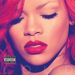 Rihanna Album: Loud