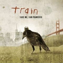 Train Album: Save Me, San Francisco